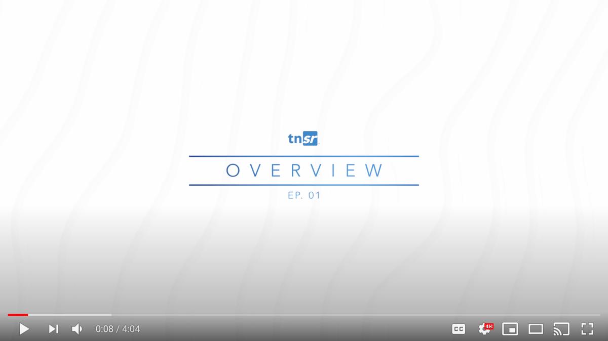 TNSR Overview  Video Thumbnail Newsletter
